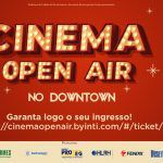 Cinema Open Air levará filmes arte em formato drive in ao Shopping Downtown